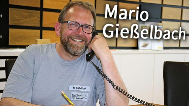 Tischlerei Mario Gießelbach Chef am Telefon
